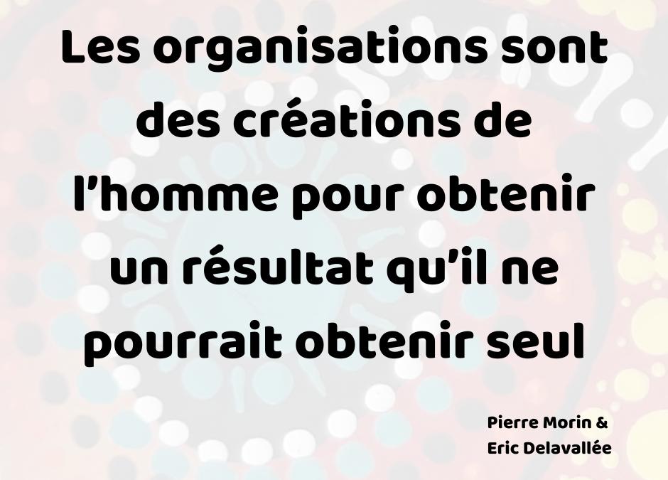 Systèmes organisationnels, prise de risque et reconnaissance – Partie I